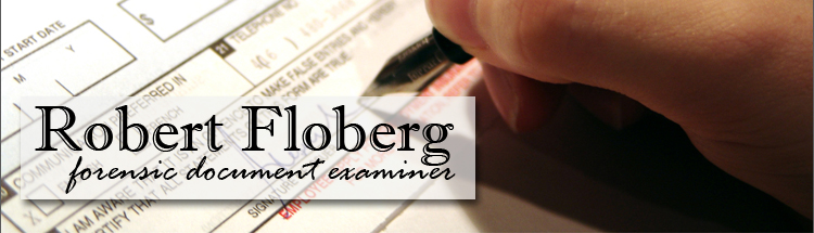 Robert Floberg Forensic Document Examiner